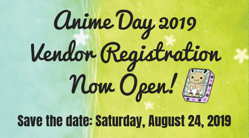 Anime Vendor Registration Now Open