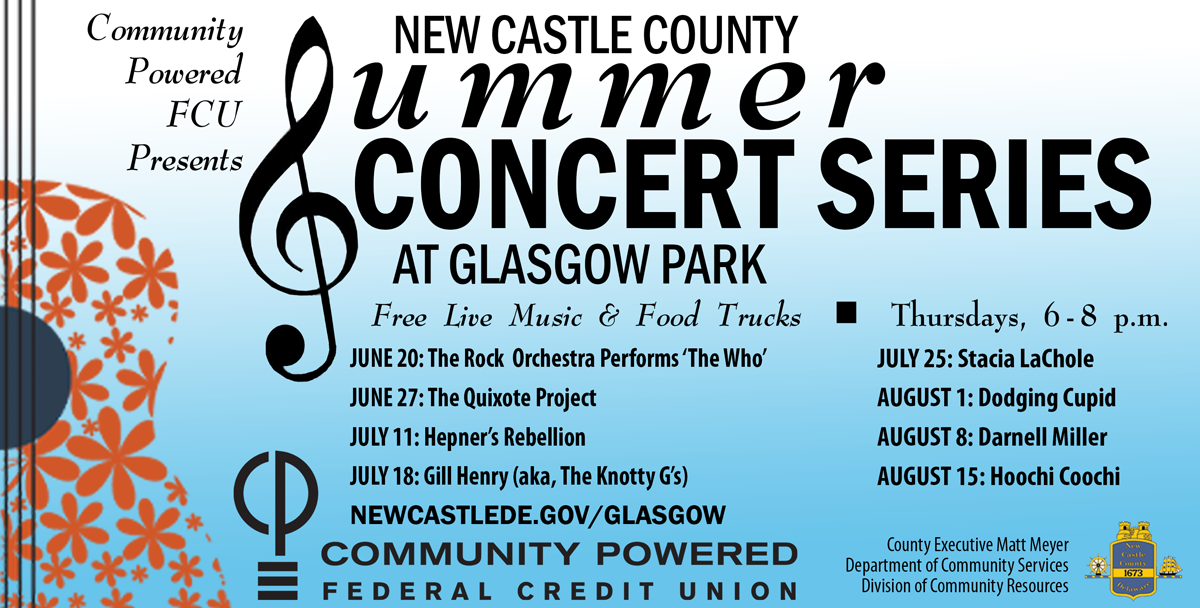 New castle county Summer concert series Thursday six to eight p.m. at Glasgow park