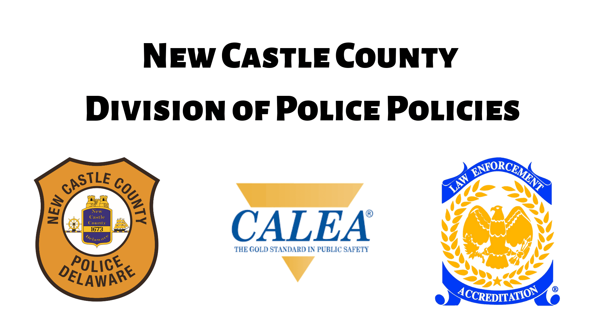 New Castle County Division of Police Policies